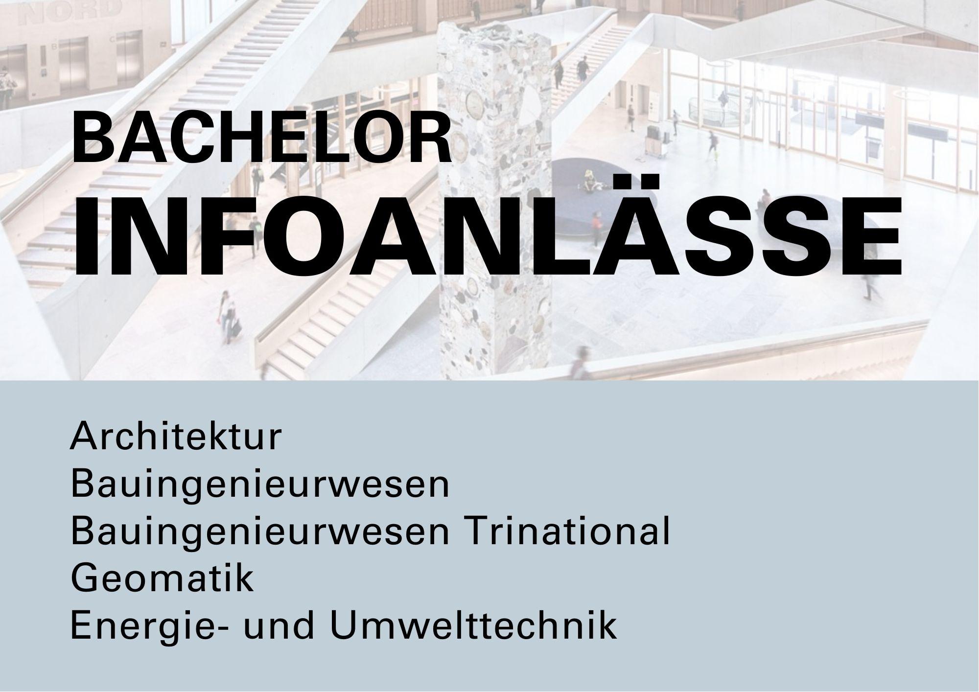 Infoanlass Bachelor Hochschule fuer Architektur, Bau und Geomatik FHNW