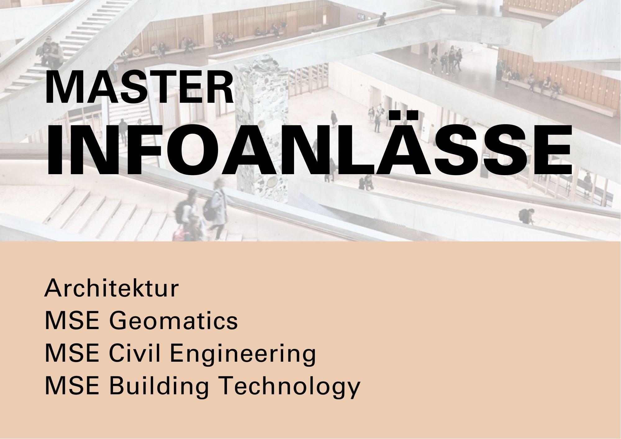 Infoanlass Master Architektur Bau Geomatik