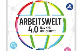 Die Arbeitswelt 4.0: Das KMU der Zukunft