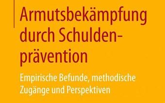 Neues Buch «Armutsbekämpfung durch Schuldenprävention»