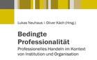 Neues Buch «Bedingte Professionalität»