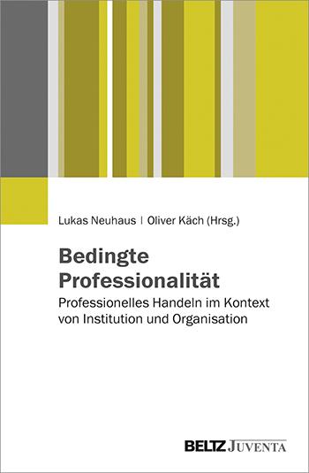 "Buchcover ""Bedingte Professonalität"""