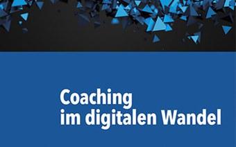 Neues Buch «Coaching im digitalen Wandel»