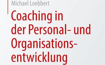 Neues Buch «Coaching in der Personal- und Organisationsentwicklung»