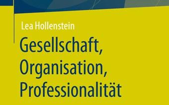 Neues Buch «Gesellschaft, Organisation, Professionalität»