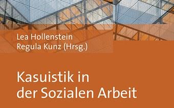 Neues Buch «Kasuistik in der Sozialen Arbeit»