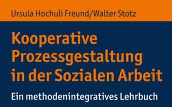 Neue, erweiterte und überarbeitete Auflage des Klassikers «Kooperative Prozessgestaltung»