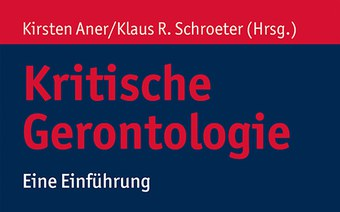 Neues Buch «Kritische Gerontologie»