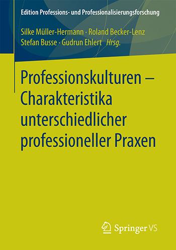 """Buchcover """"Professionskulturen - Charakteristika unterschiedlicher professioneller Praxen"""""""