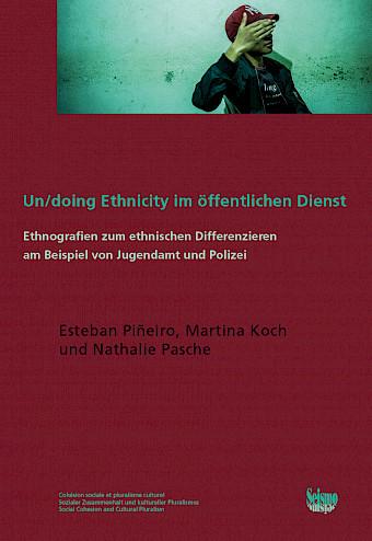 Buchcover «Un/doing Ethnicity im öffentlichen Dienst»