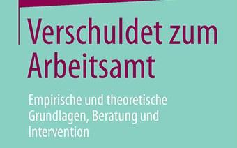 Neues Buch «Verschuldet zum Arbeitsamt»