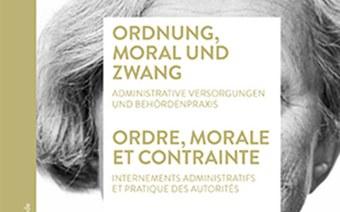 Neues Buch «Ordnung, Moral und Zwang»
