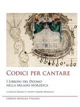 Codici per cantare - I Libroni del Duomo nella Milano sforzesca