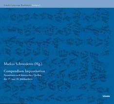 Compendium Improvisation - Fantasieren nach historischen Quellen des 17. und 18. Jahrhunderts