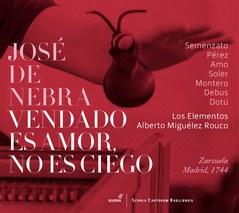 CD: José de Nebra (1702-1768) - Vendado es Amor, no es ciego