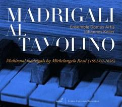 CD: Michelangelo Rossi: Multitonale Madrigale - Madrigali al Tavolino