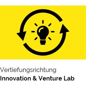 Vertiefungsrichtung Innovation & Venture