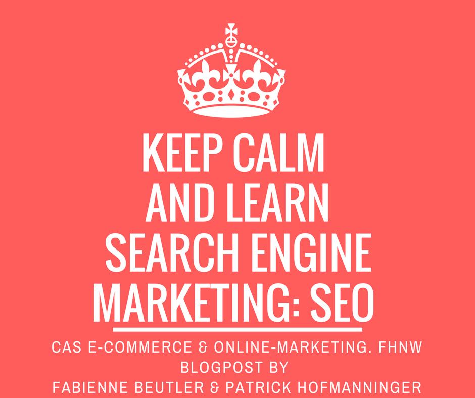 SEO im CAS E-Commerce & Online-Marketing FHNW von Fabienne Beutler und Patrick Hofmanninger