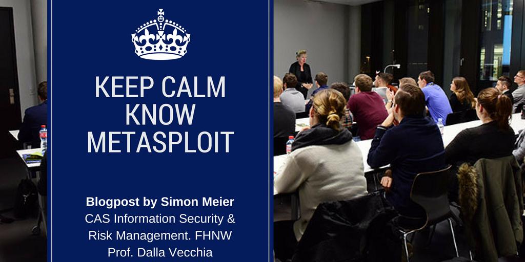 MetaSploit by Simon Meier im CAS Information & Risk Management. Studiengangleitung Prof. Dalla Vecchia