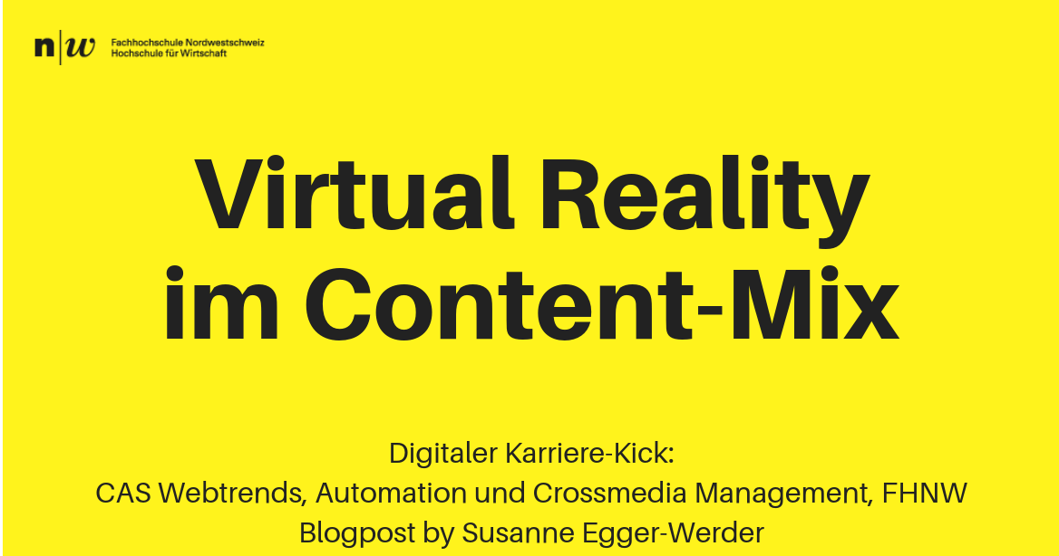Virtual Reality im Content-Mix by Susanne Egger-Werder