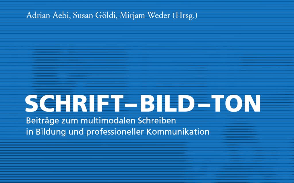 Das Buch Schrift-Bild-Ton erscheint im Mai 2020 im hep-Verlag