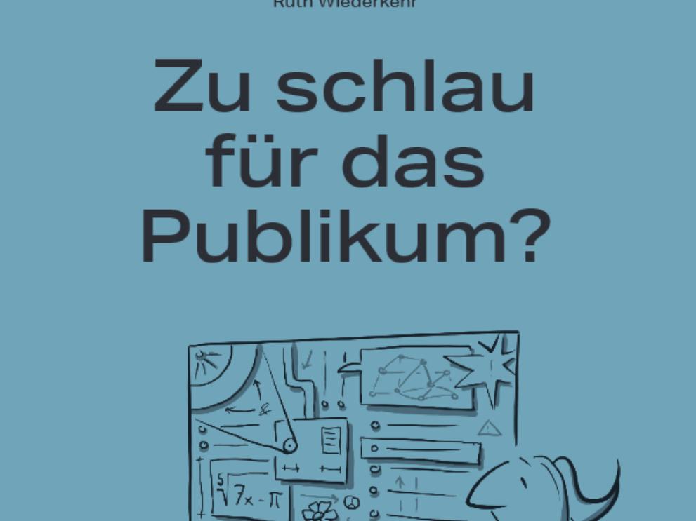 Buchcover Zu Schlau fürs Publikum